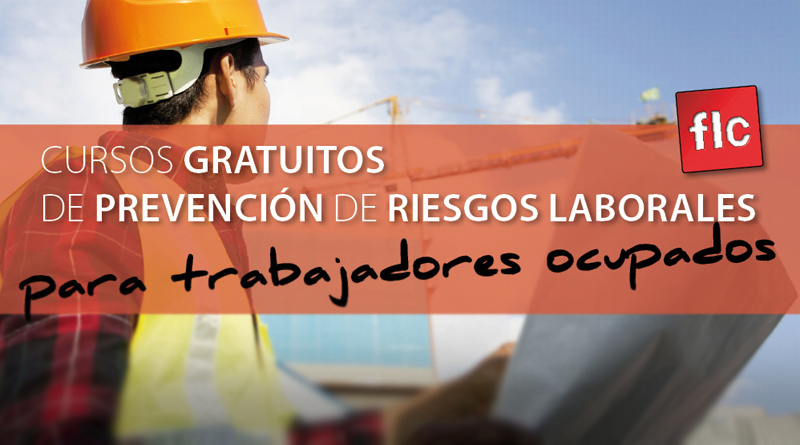 Cursos gratuitos de Prevención de Riesgos Laborales para trabajadores ocupados