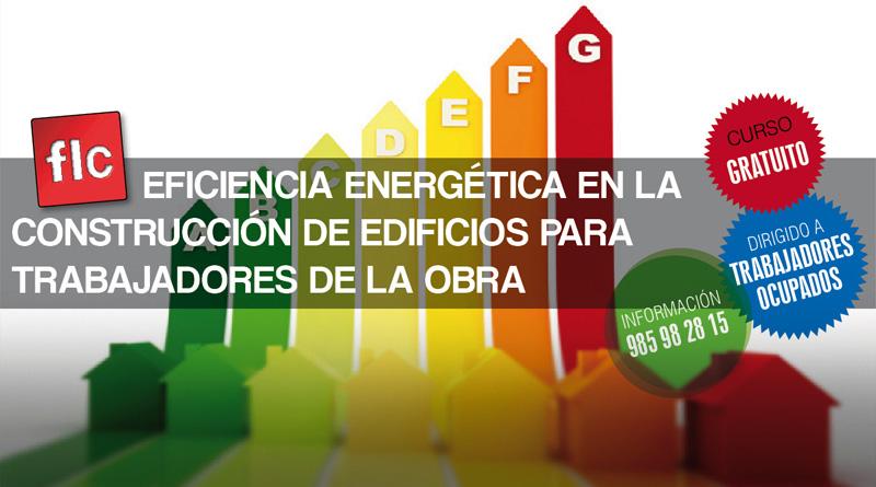 Eficiencia energética en la construcción de edificios para trabajadores de la obra