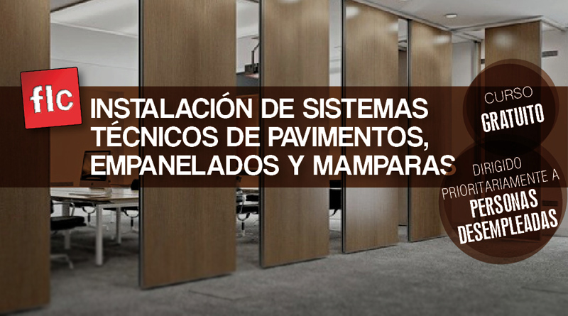 Curso de Instalación de sistemas técnicos de pavimentos, empanelados y mamparas