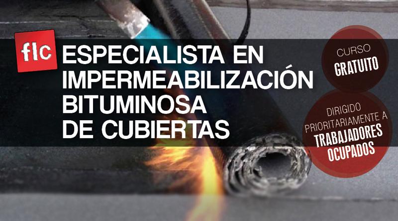Curso de Especialista en impermeabilización bituminosa de cubiertas